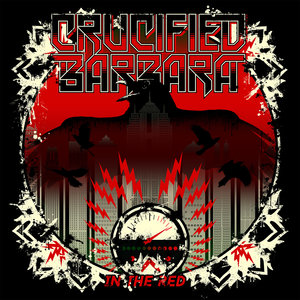 Crucified Barbara - In The Red, CD